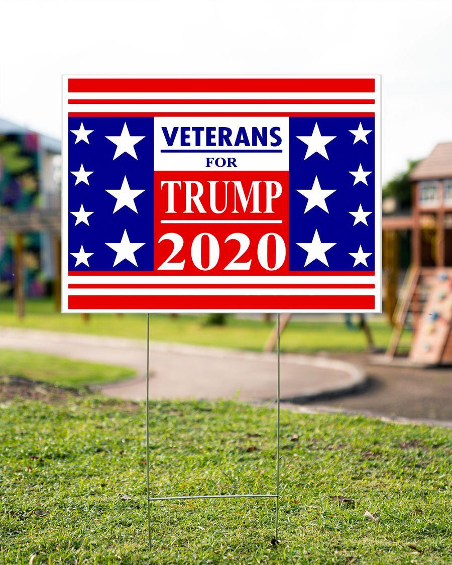 Veterans for Trump 2020 Yard Sign garden