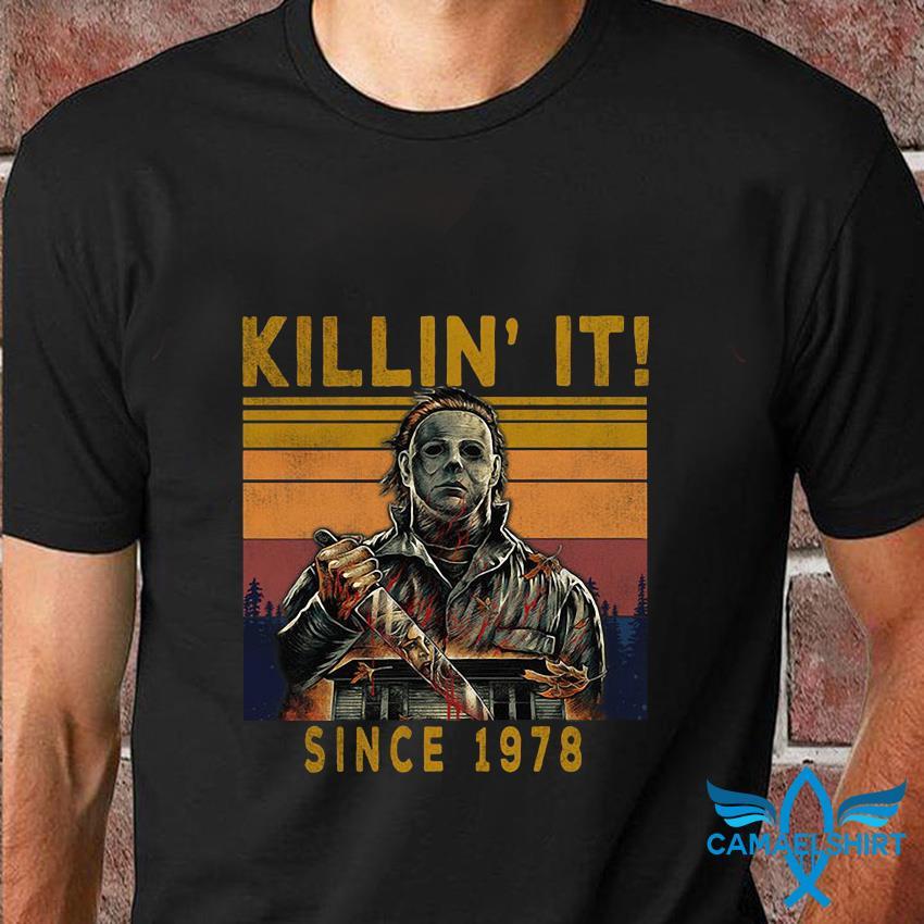 Vintage Michael Myers killin it halloween since 1978 t-shirt