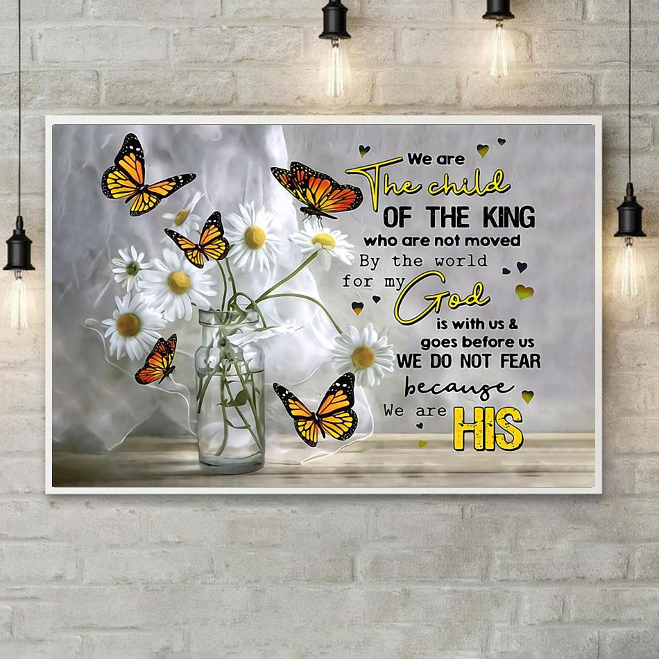We are the child of the king butterfly poster canvas poster