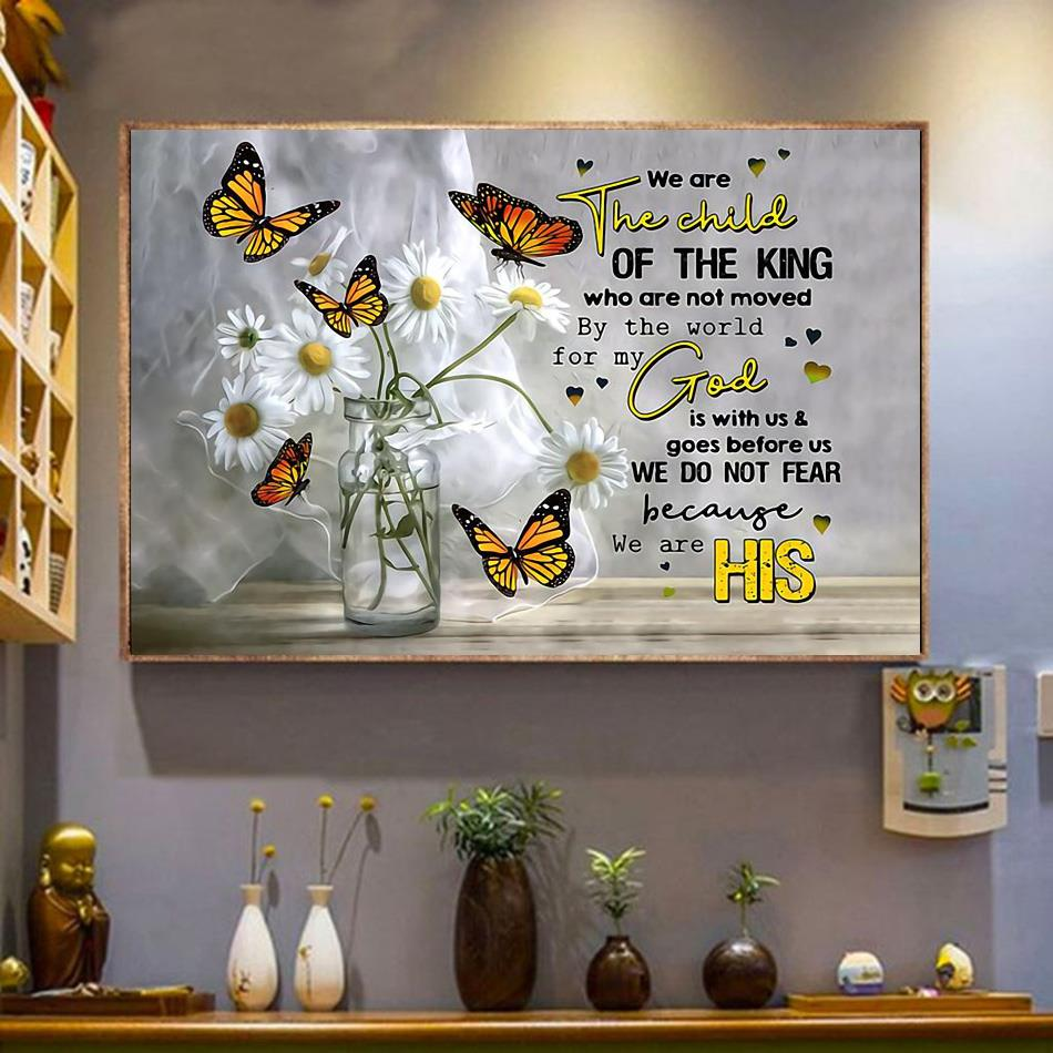 We are the child of the king butterfly poster canvas wrapped canvas