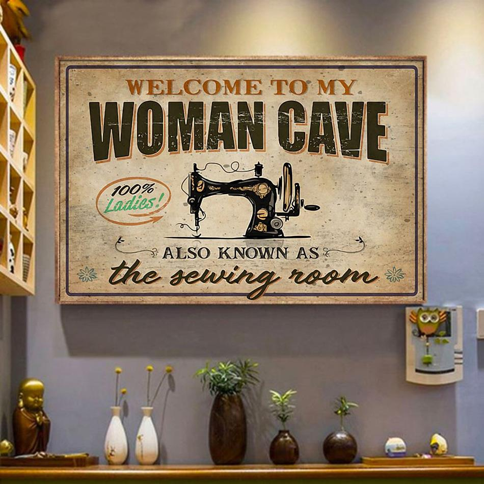 Welcome to my woman cave also known as the sewing room poster canvas wrapped canvas