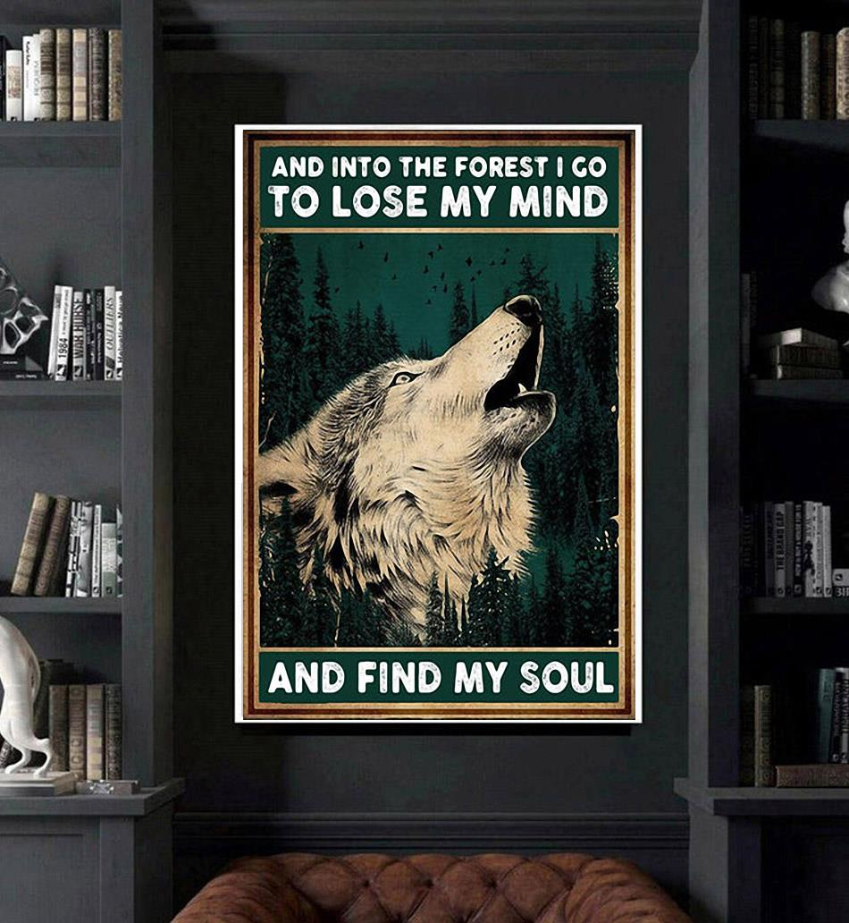 Wolf and into the forest I go lose my mind find my soul canvas art