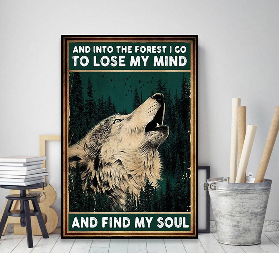 Wolf and into the forest I go lose my mind find my soul canvas