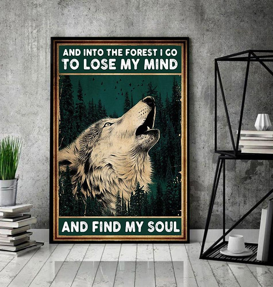 Wolf and into the forest I go lose my mind find my soul canvas decor