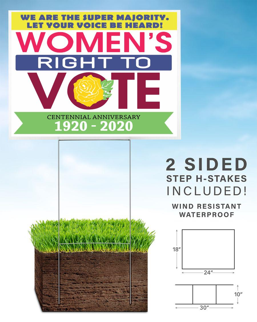 Womens right to vote 1920 - 2020 19th Amendment yard sign