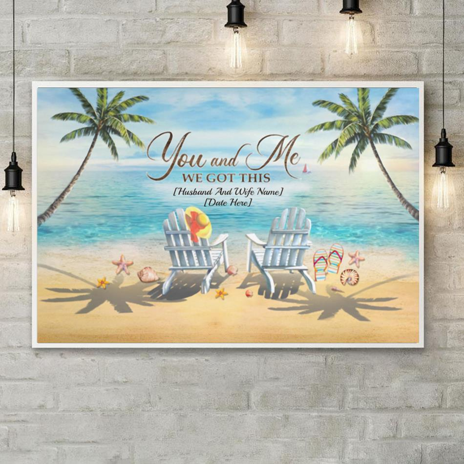 You and me we got this beach ocean canvas poster