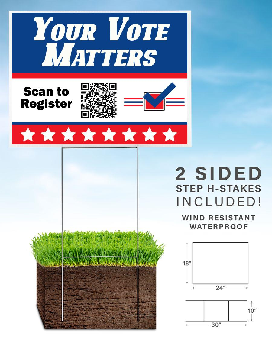 Your vote matters qr code yard sign