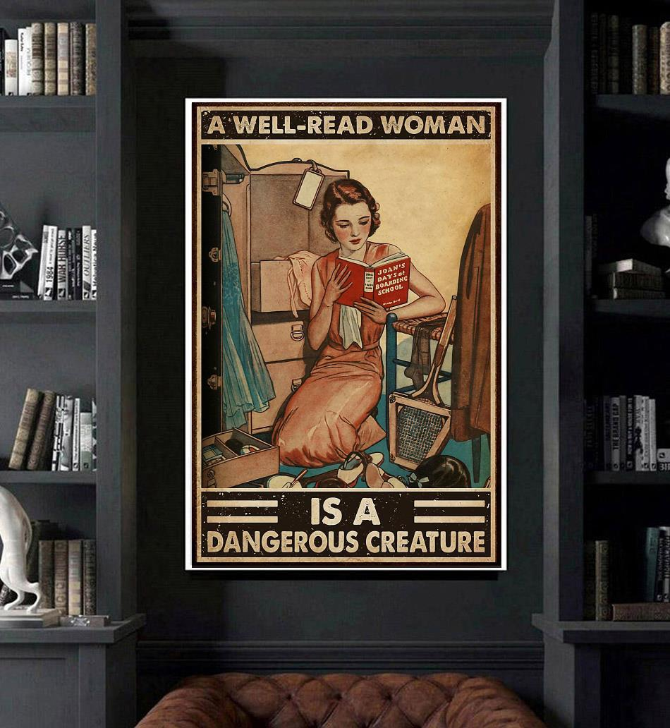A well read woman is a dangerous creature reading poster canvas art