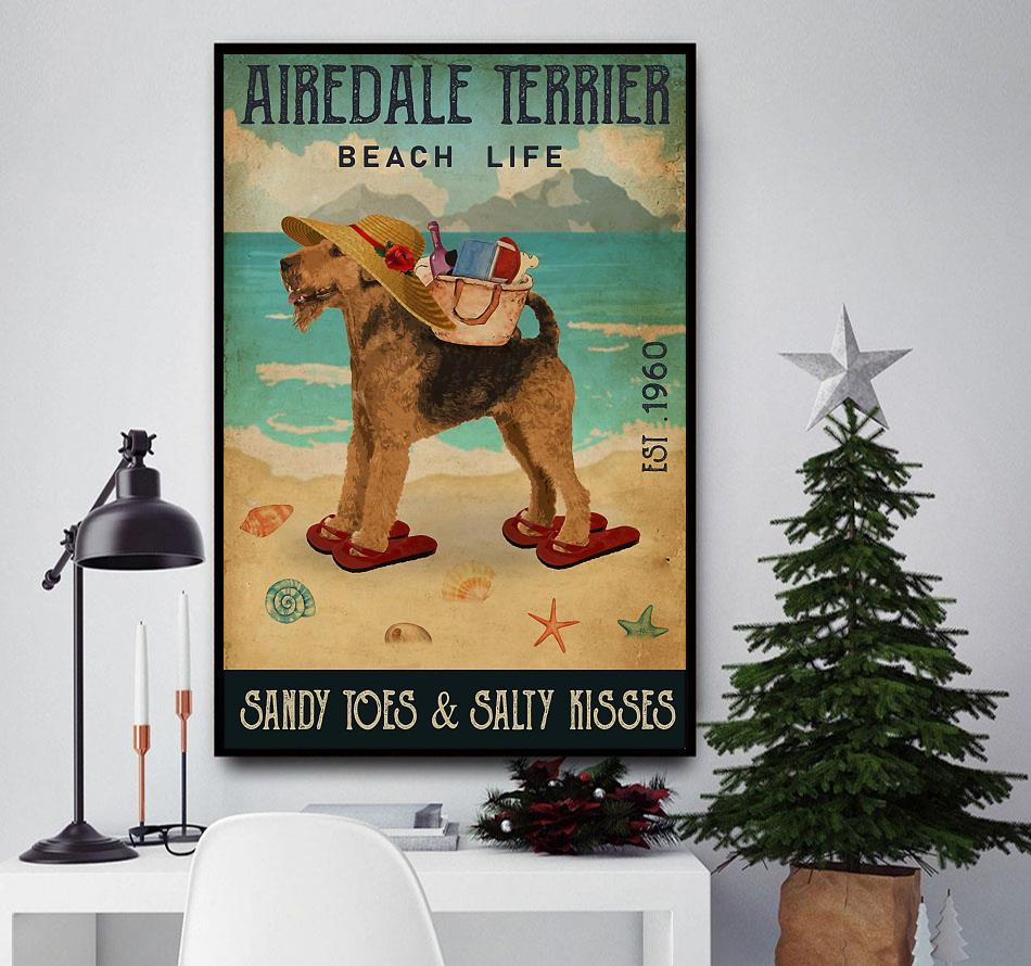 Airedale Terrier beach life sandy toes and salty kisses poster canvas