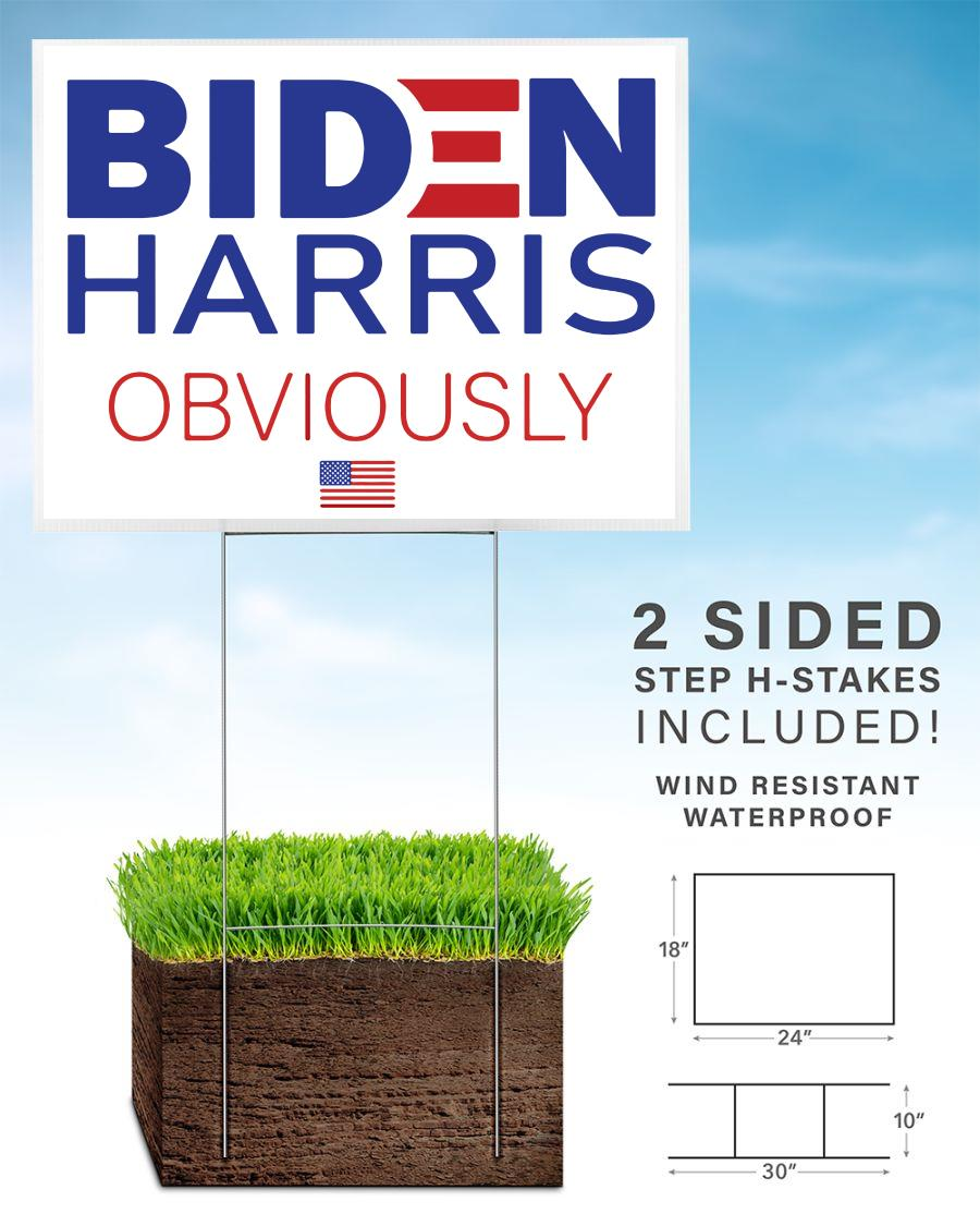 Biden Harris 2020 Obviously yard side