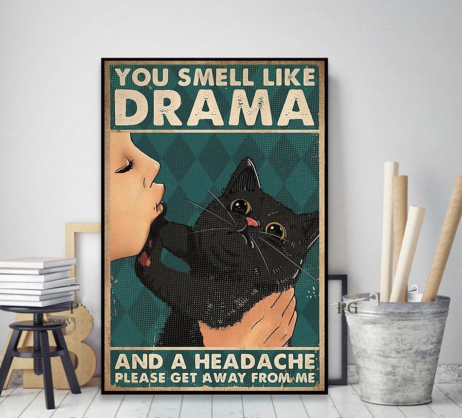 Black cat you smell like drama poster decor art