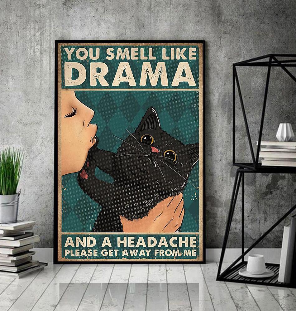 Black cat you smell like drama poster decor
