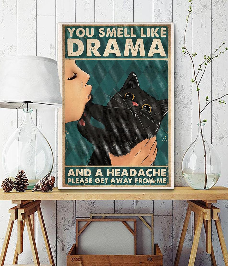 Black cat you smell like drama poster wall decor