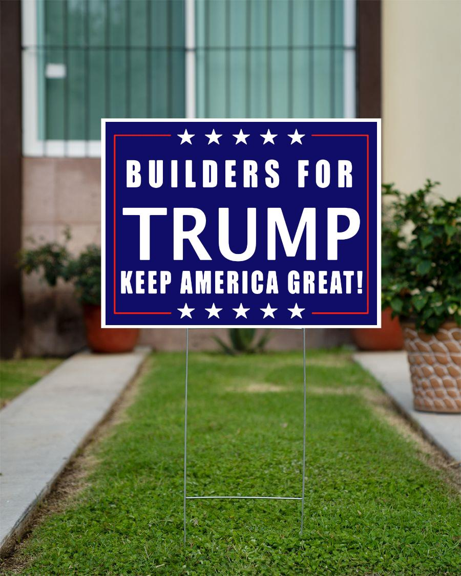 Builders for Trump yard sign