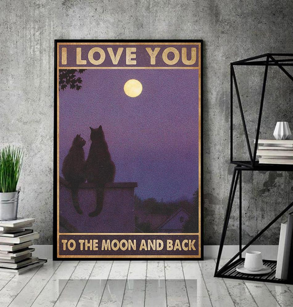 Cat couple I love you to the moon and back poster decor