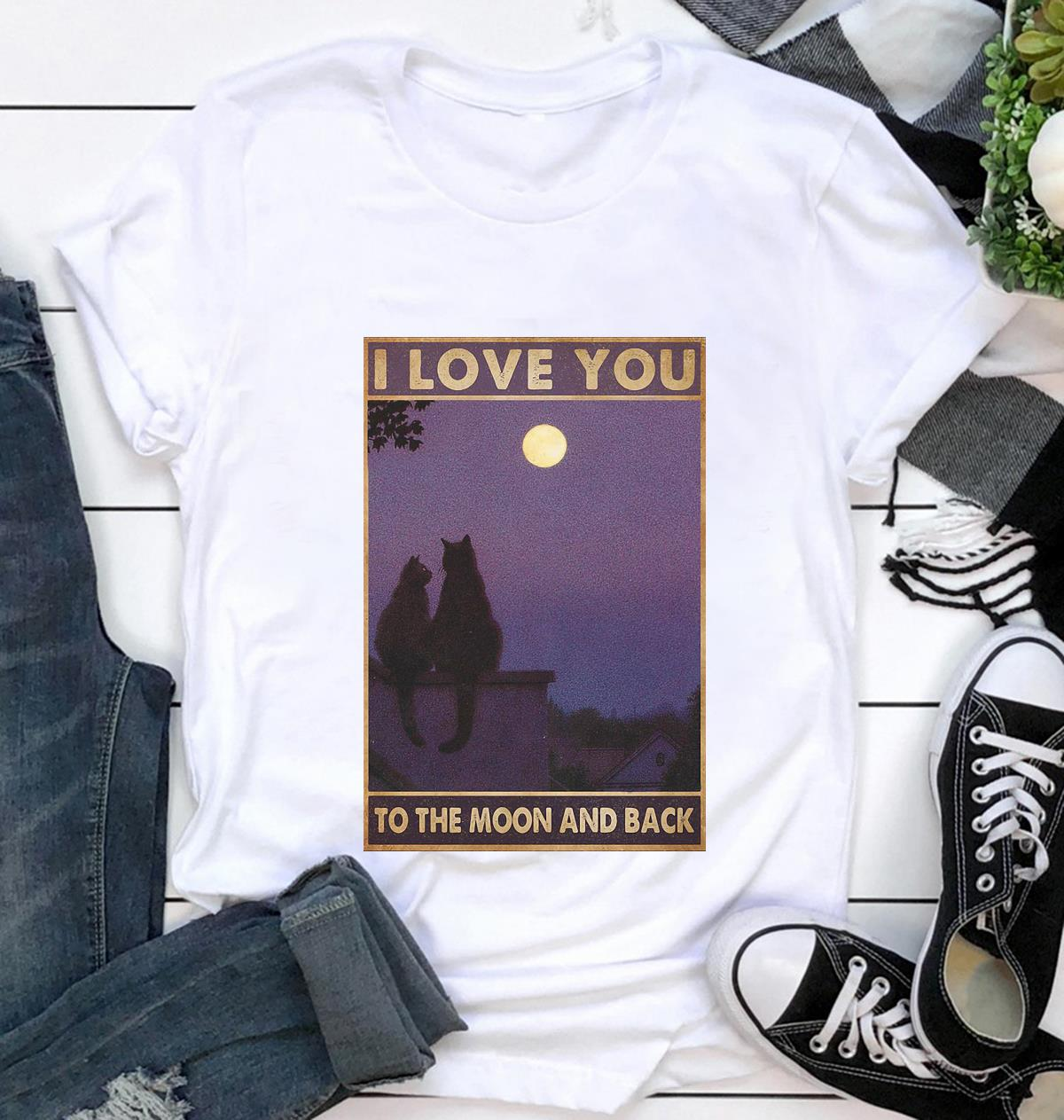 Cat couple I love you to the moon and back poster t-shirt