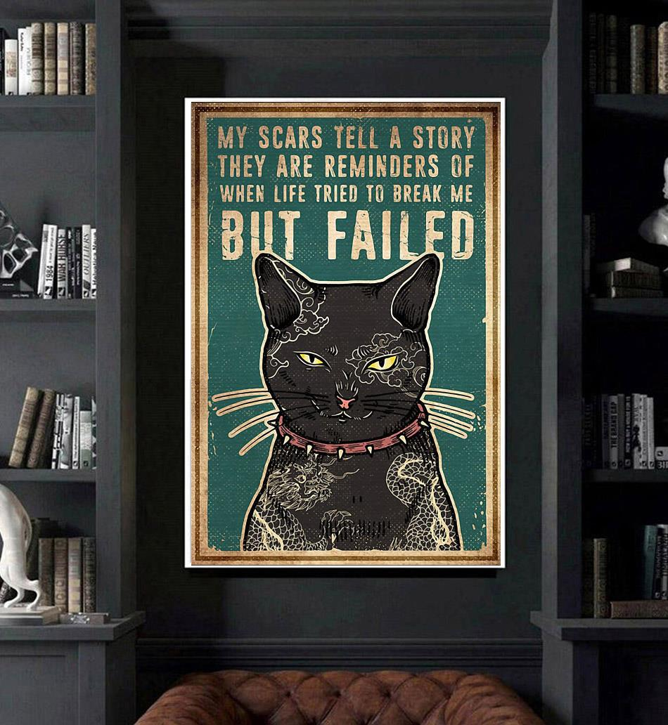Cat tattoo my scars tell a story poster art