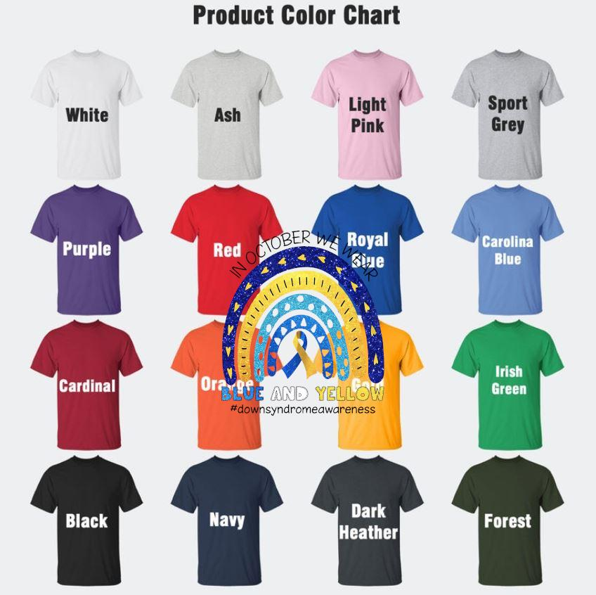 Down syndrome awareness in october we wear blue and yellow t-s Camaelshirt Color chart
