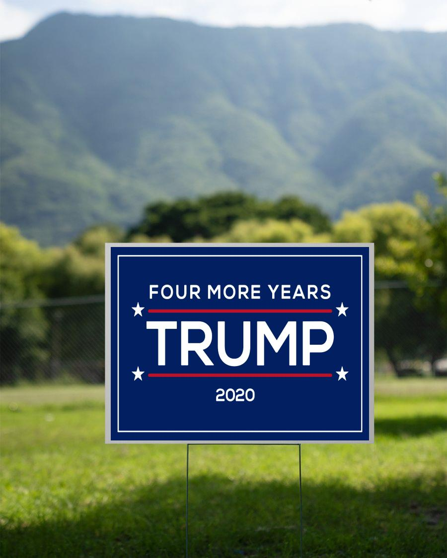 Four more years Trump 2020 supporters yard side 2 sided