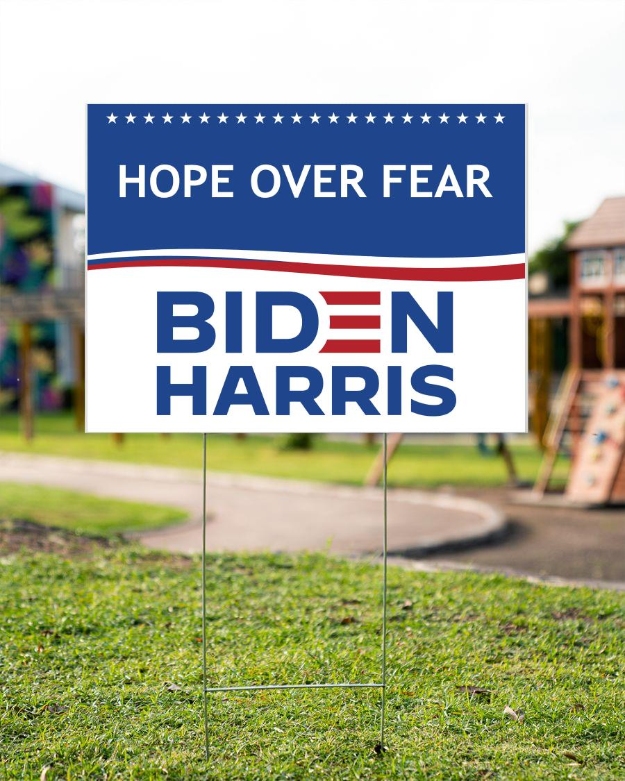 Hope over fear Biden Harris yard sign
