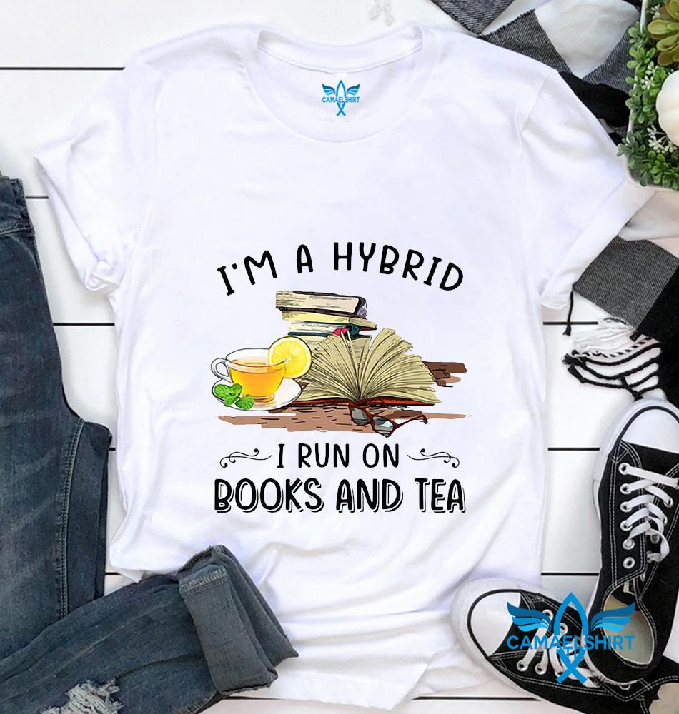 I'm a hybrid I run on books and tea unisex t-shirt