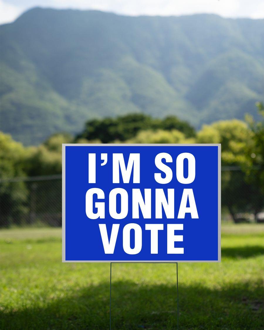I'm so gonna vote yard sign 2 sided