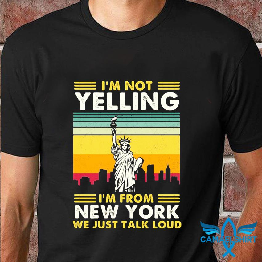 I'm not yelling I'm from New York vintage t-shirt