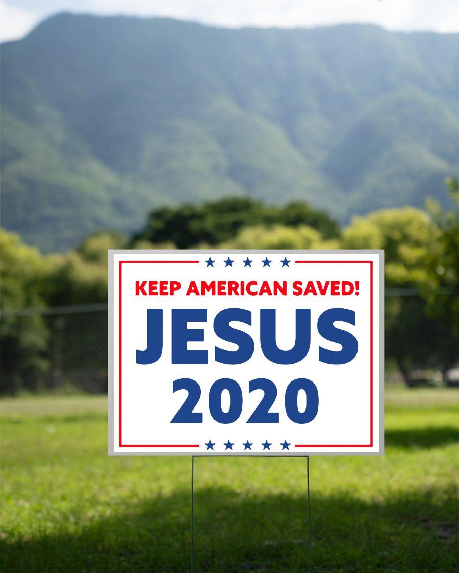 Jesus 2020 keep American saved yard sign 2 sided