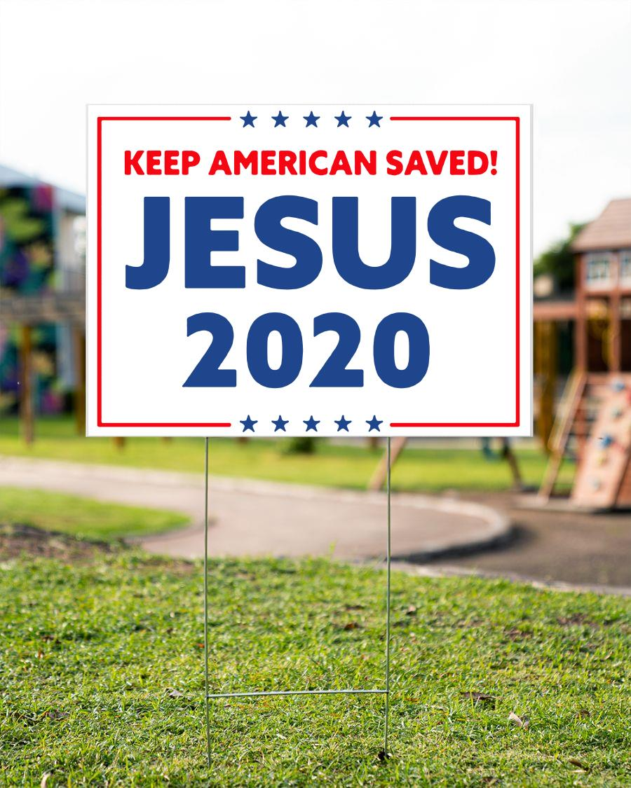 Jesus 2020 keep American saved yard sign