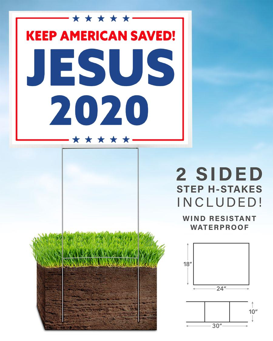 Jesus 2020 keep American saved yard sign home