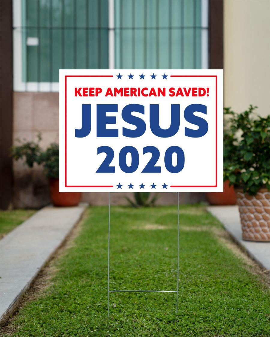 Jesus 2020 keep American saved yard sign official