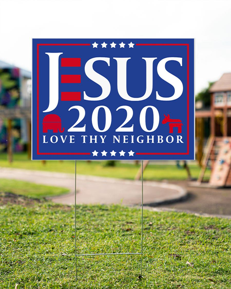 Jesus 2020 love thy neighbor yard side