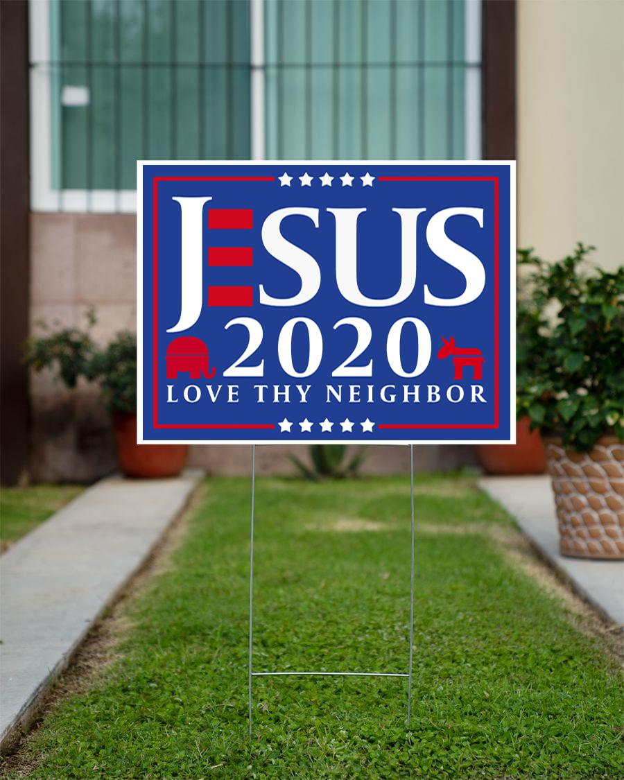 Jesus 2020 love thy neighbor yard side official