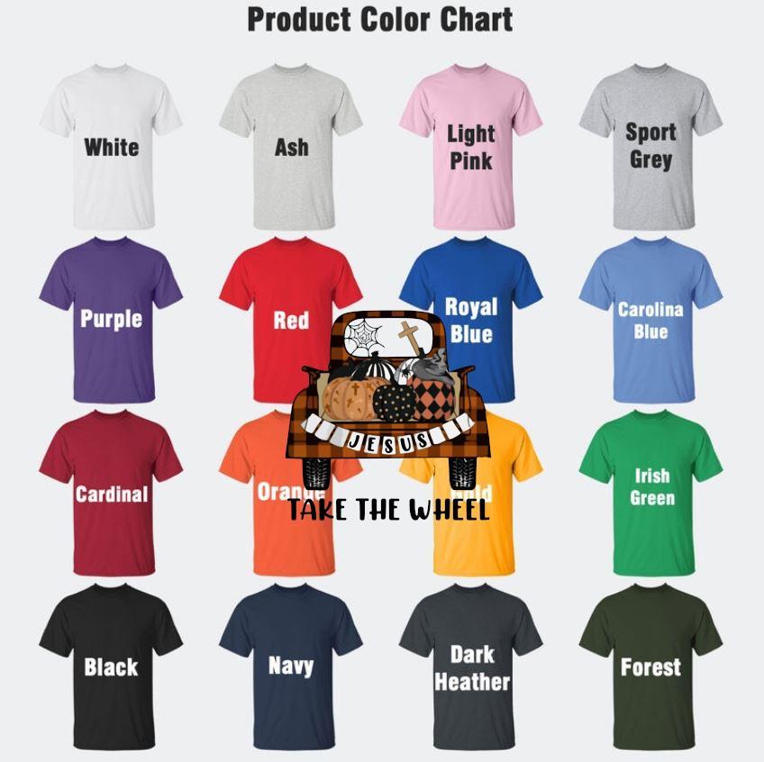Jesus take the wheel pumpkin truck fall halloween t-s Camaelshirt Color chart