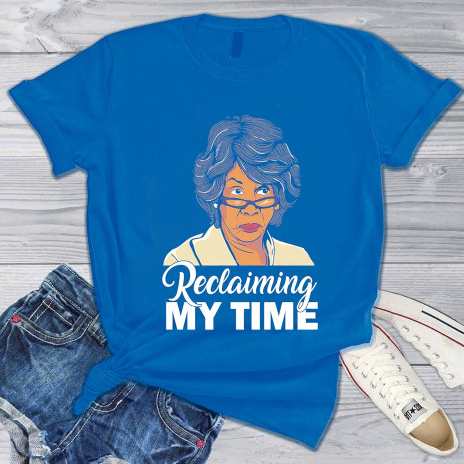 Maxine Waters reclaiming my time t-s blue