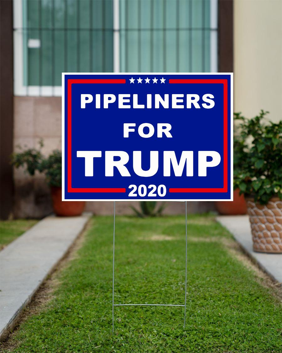 Pipeliners for Trump supporter yard sign official