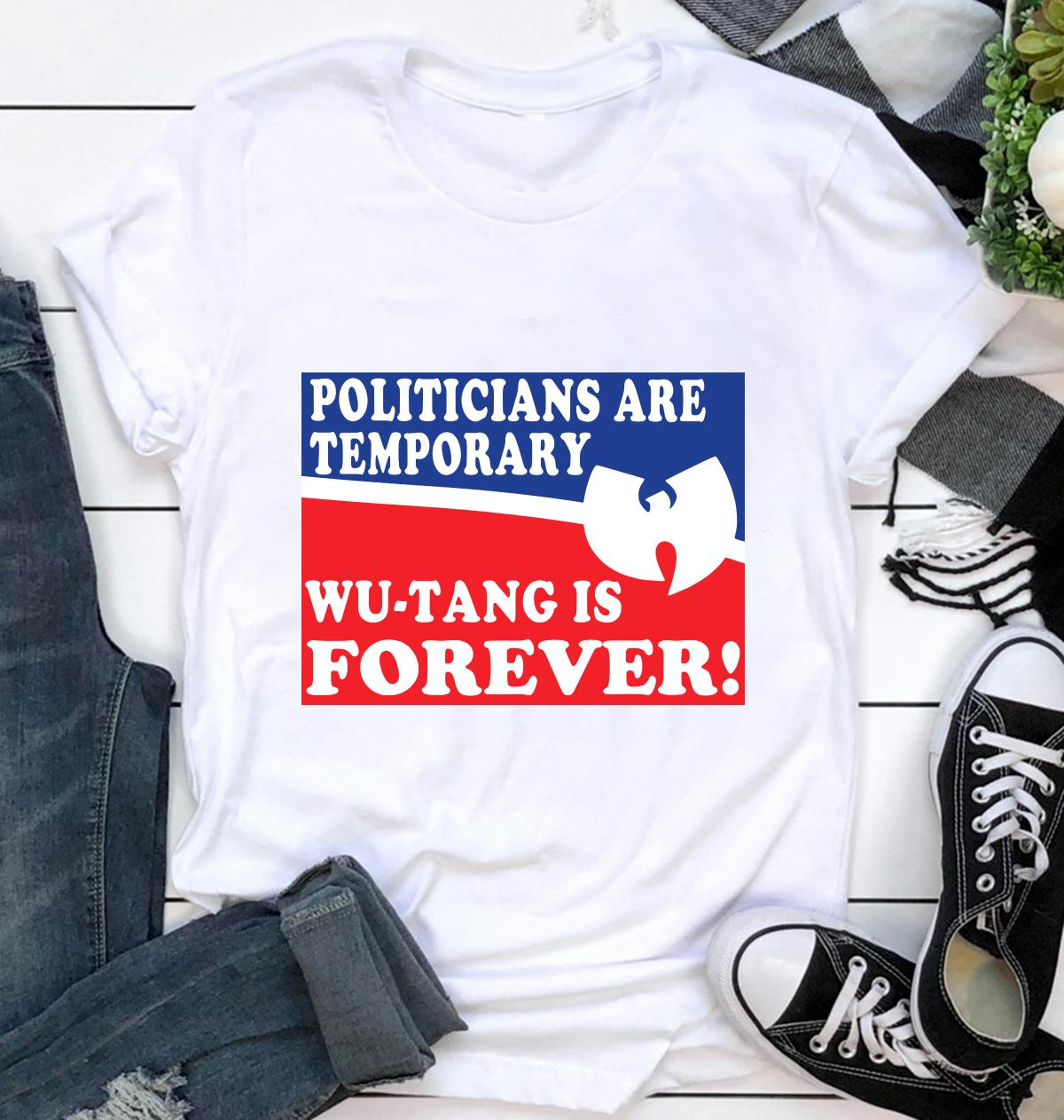 Politicians is temporarily Wu tang is forever yard sign ca