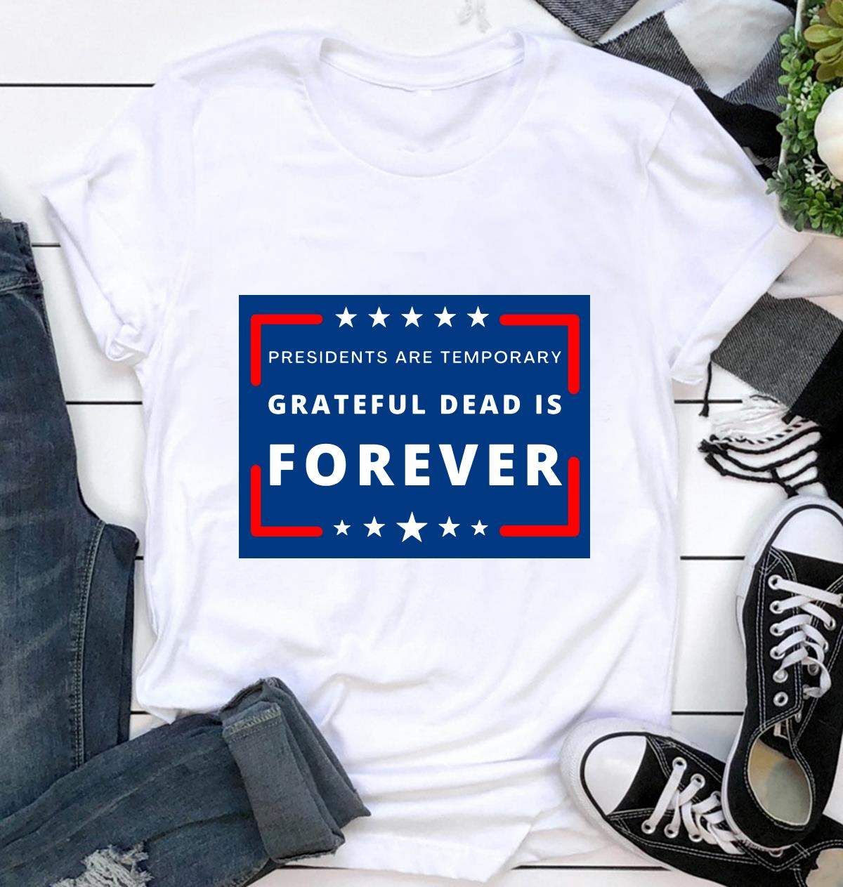 President are Temporary Grateful Dead is forever yard sign ca