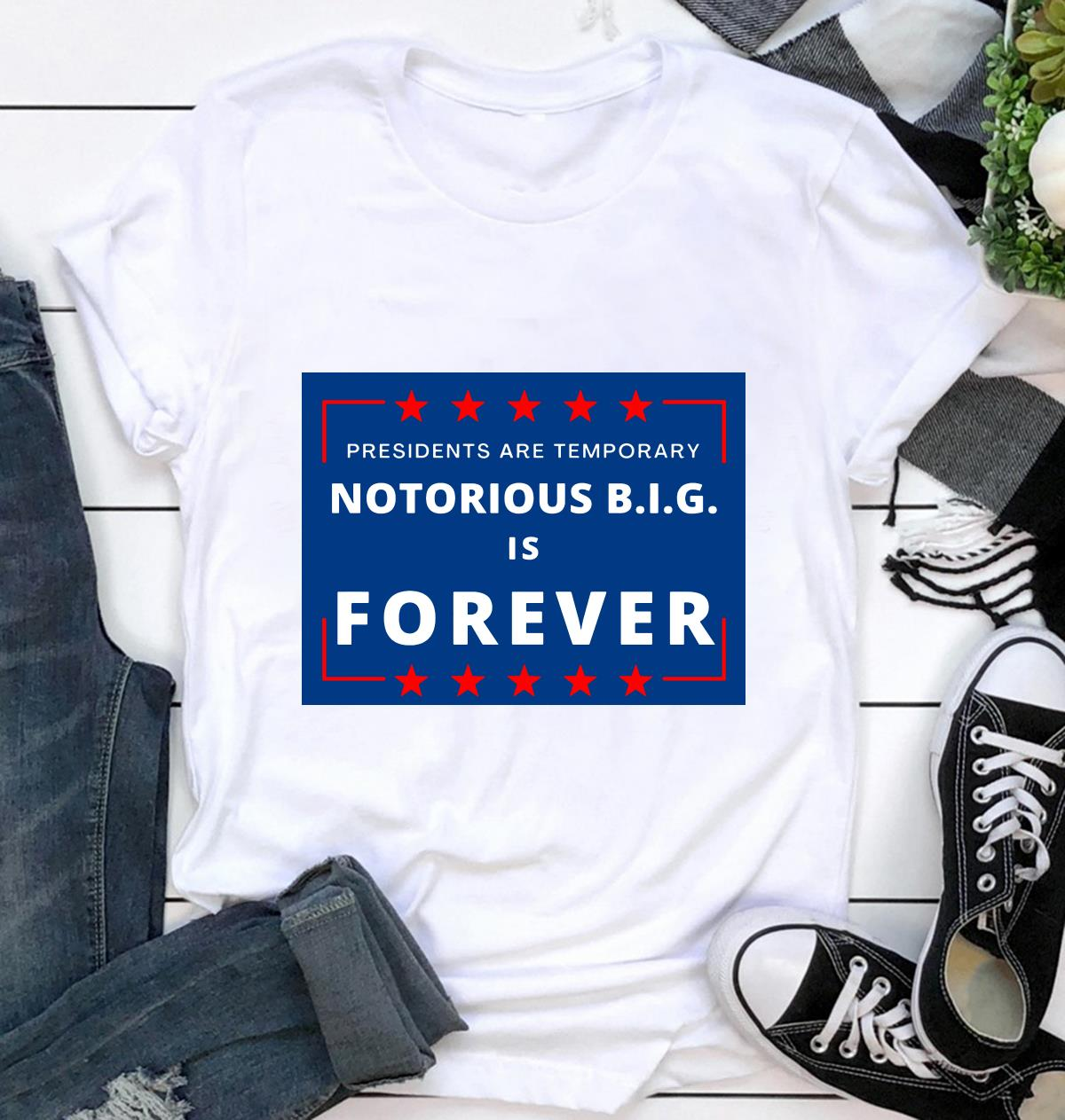 Presidents are Temporary Notorious BIG is forever yard sign ca
