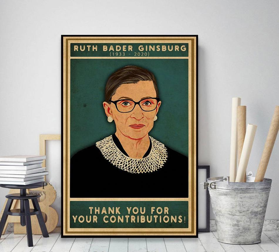 Ruth Bader Ginsburg thank you for your contributions poster decor art