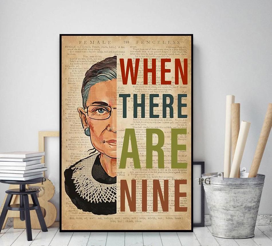 Ruth Bader Ginsburg when there are nine poster decor art