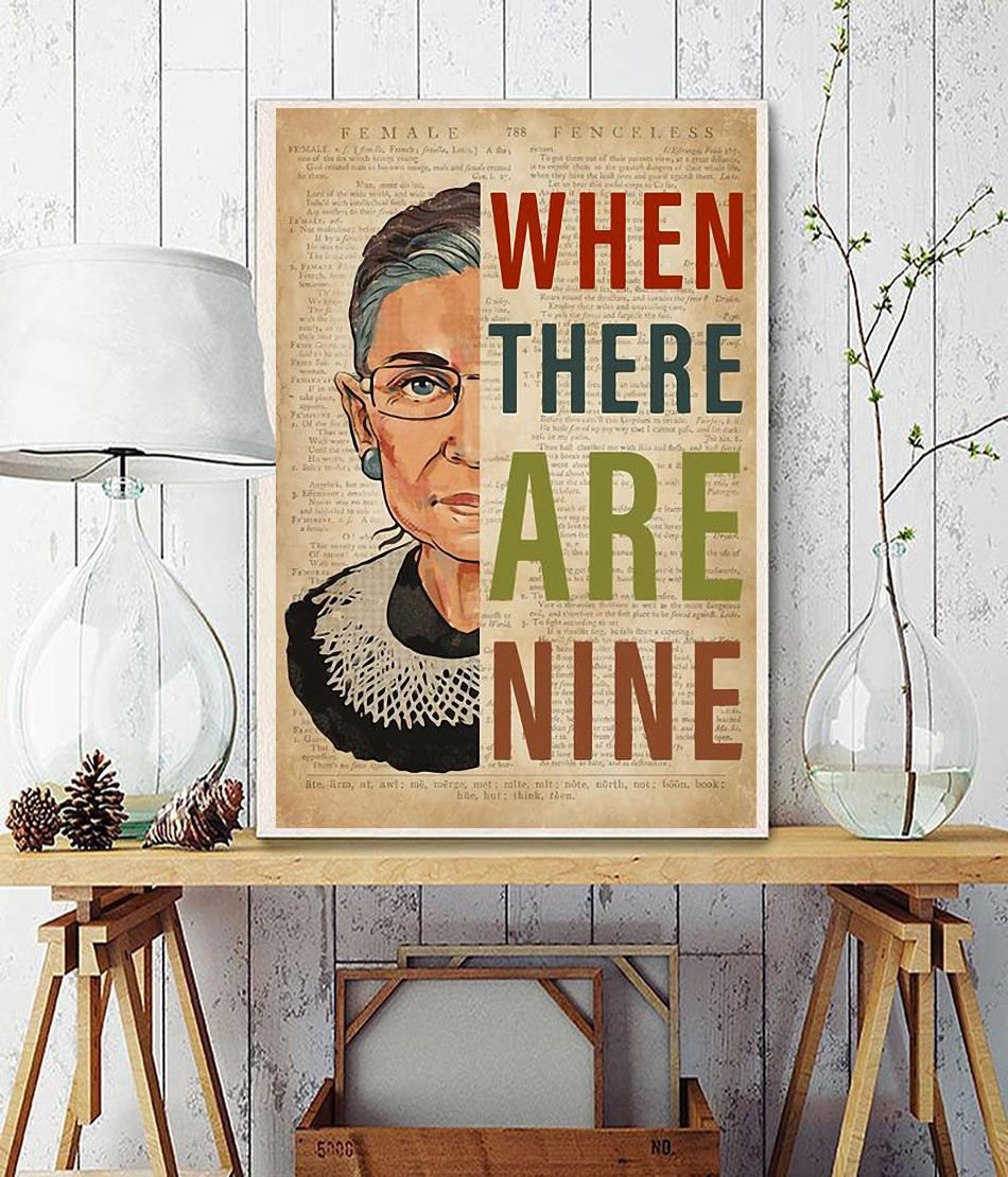 Ruth Bader Ginsburg when there are nine poster wall decor