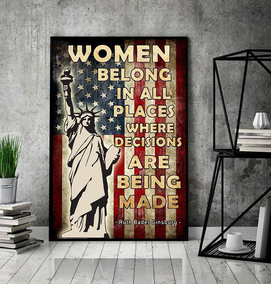 Ruth Bader Ginsburg women belong in all places poster decor