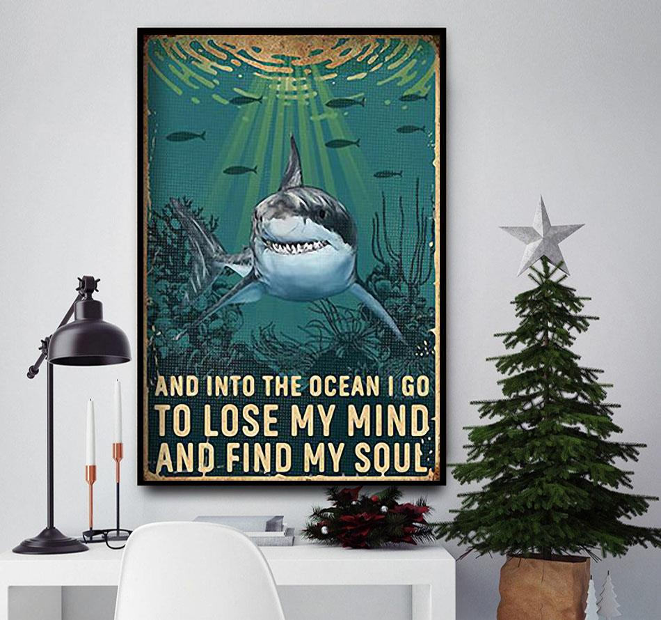 Shark lose your mind find your soul poster