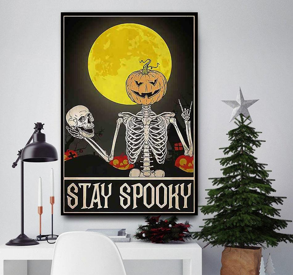 Skeleton stay spooky Halloween poster