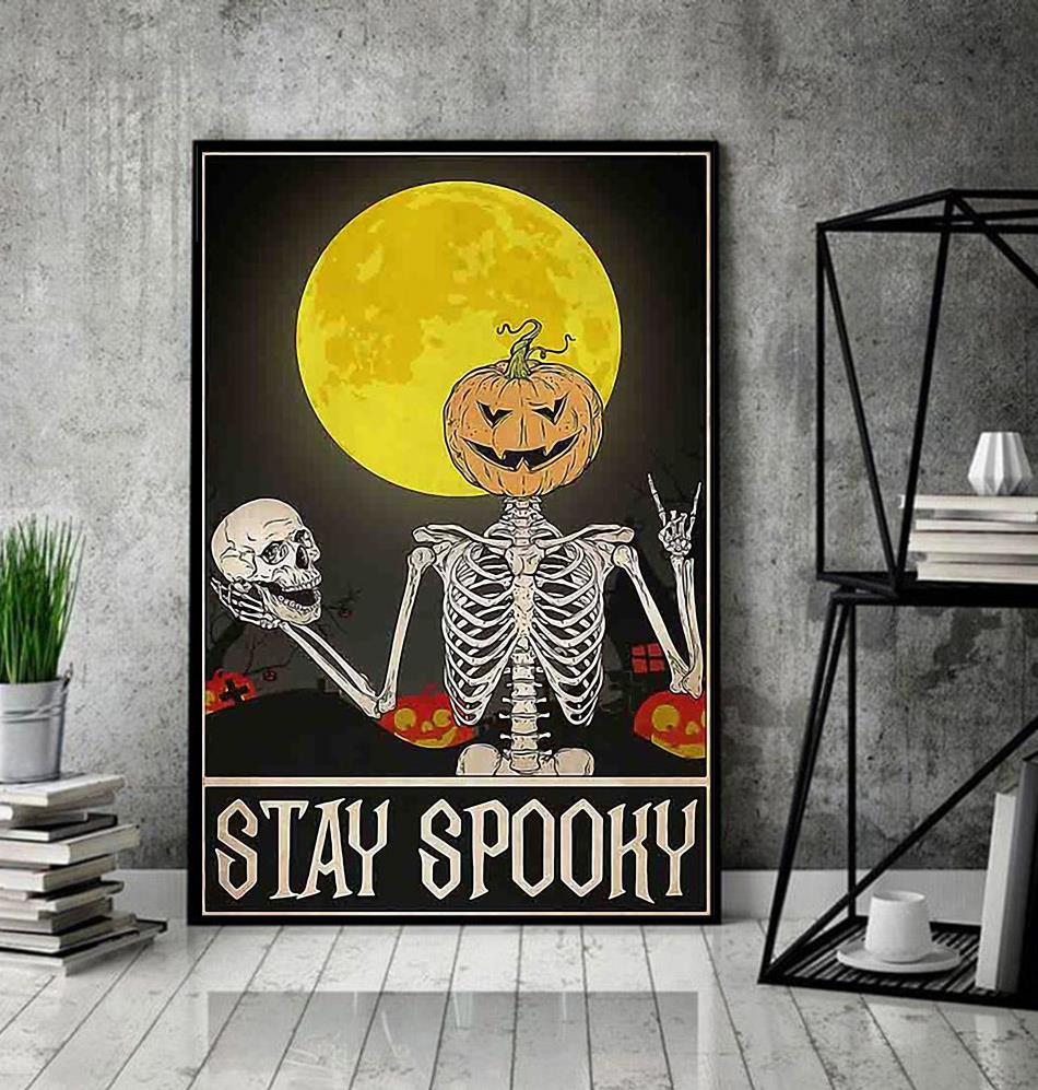 Skeleton stay spooky Halloween poster decor