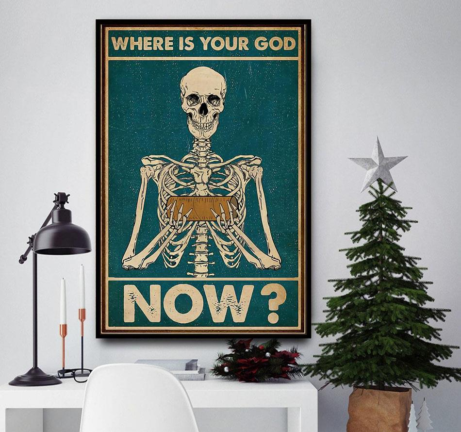 Skeleton where is your God now poster