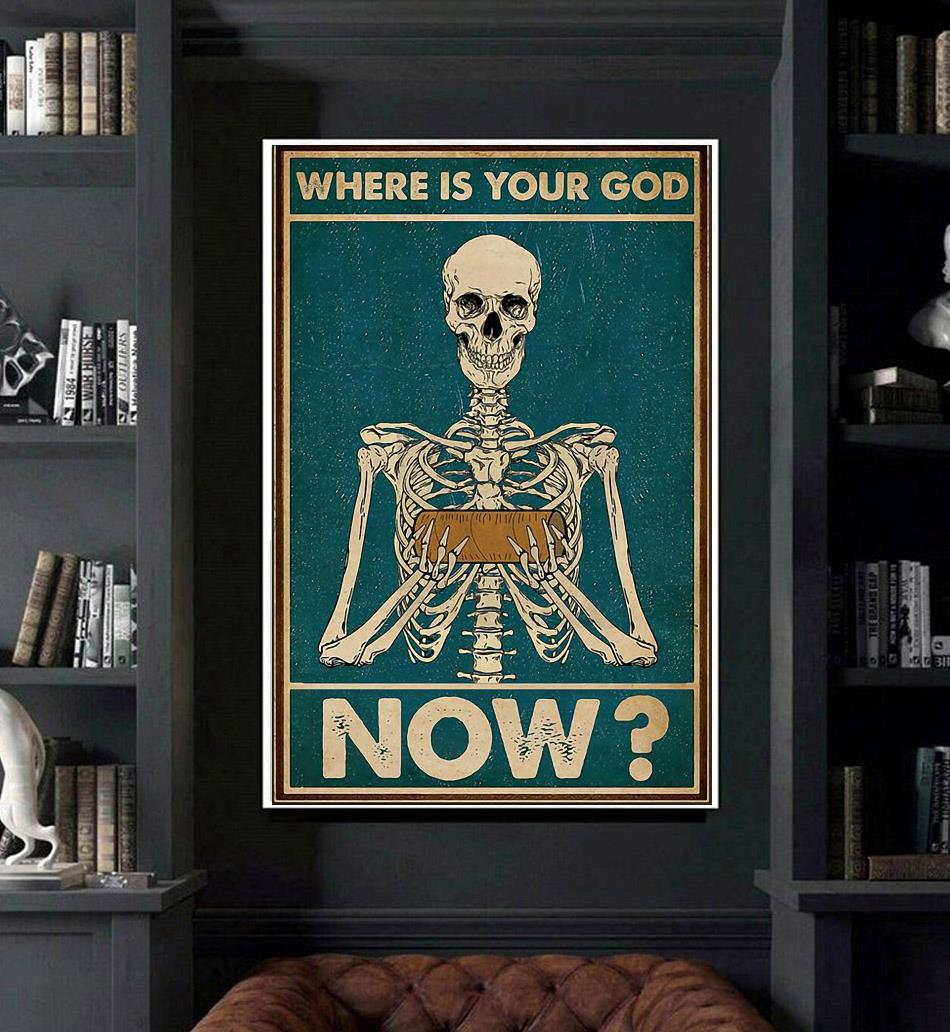 Skeleton where is your God now poster art