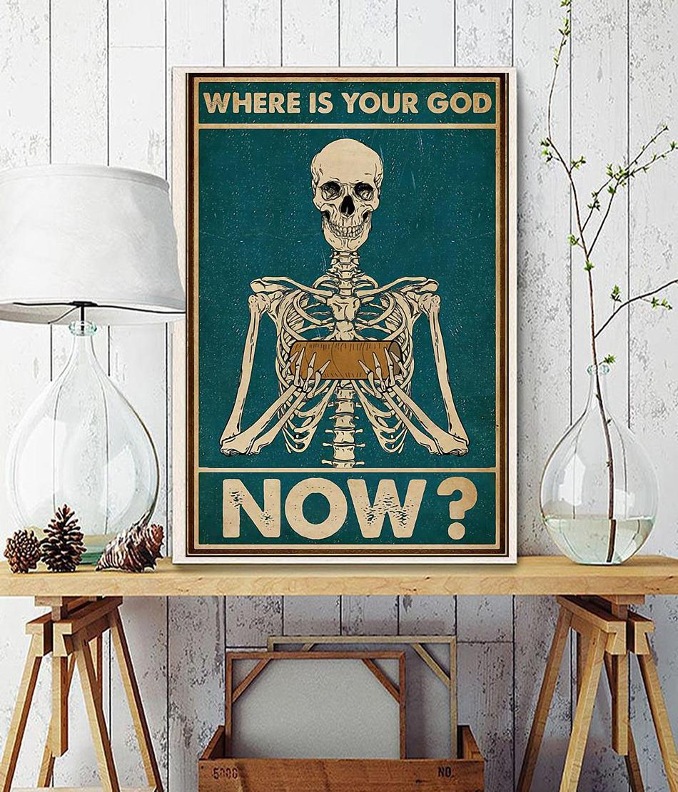 Skeleton where is your God now poster wall decor