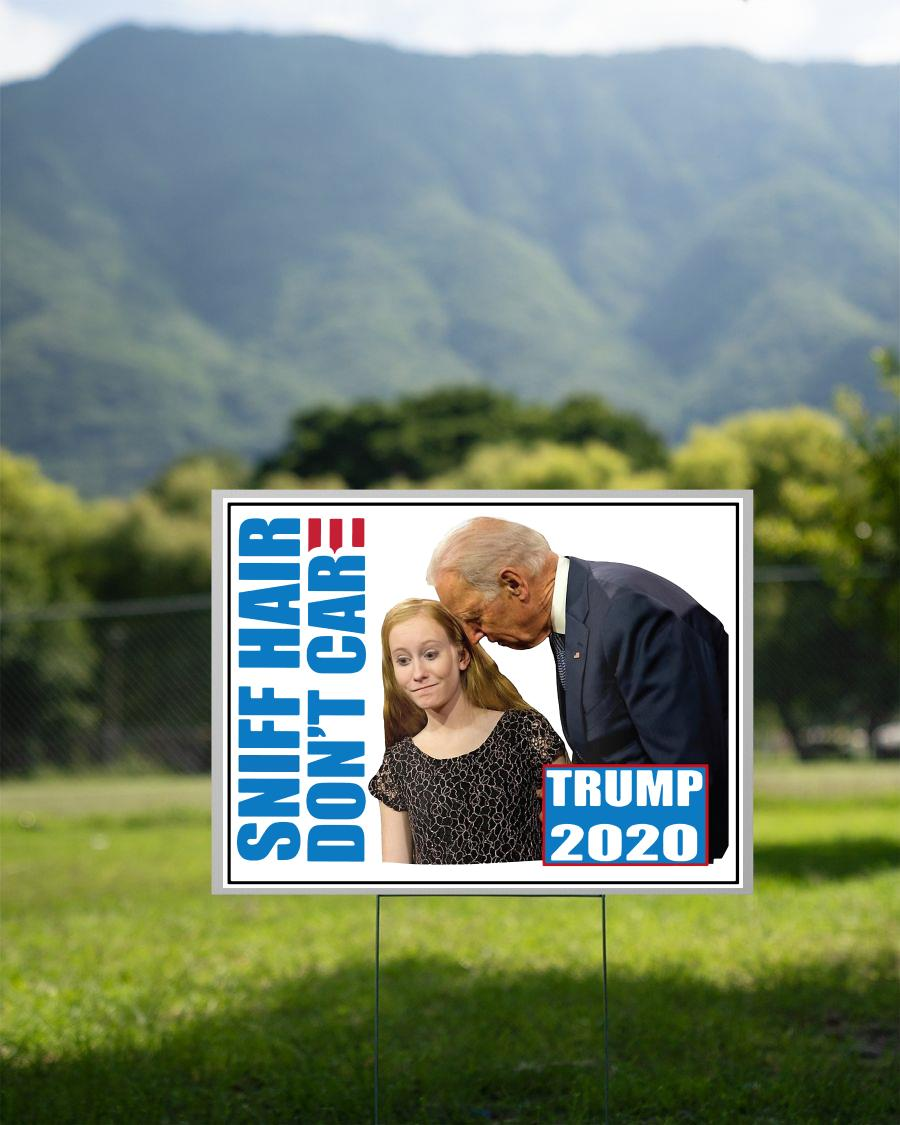 Sniff hair don't care creepy Joe yard sign 2 sided